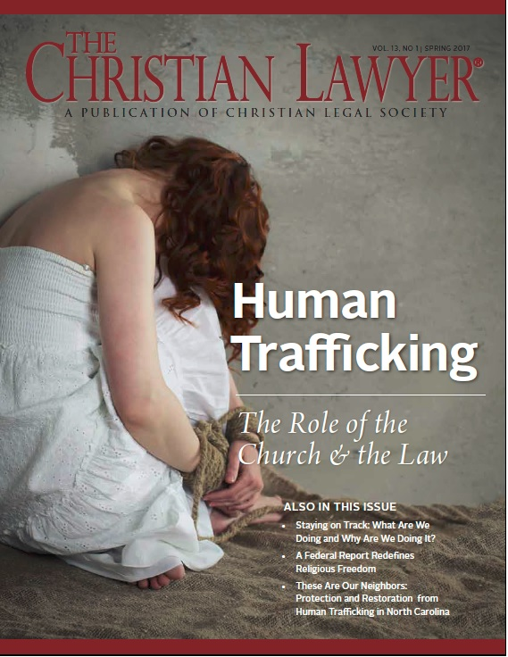 The Christian Lawyer - Spring 2017 Issue